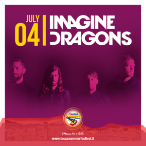 Imagine Dragons Lucca Summer Festival
